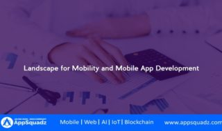 Landscape for Mobility and Mobile App Development