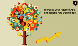 Increase your Android App and iPhone App Downloads