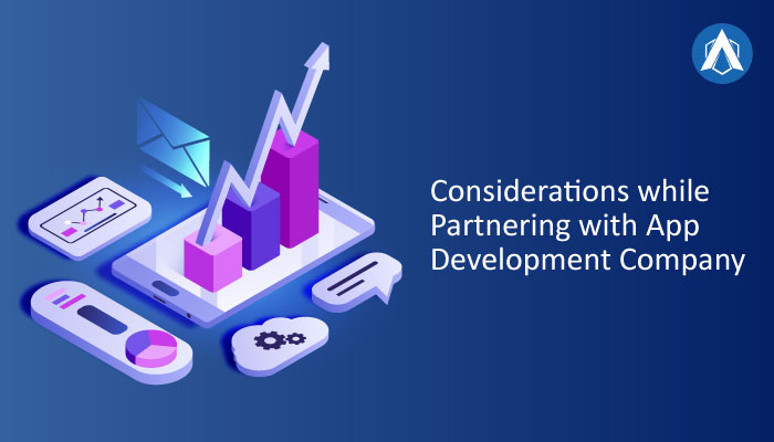 Considerations while Partnering with App Development Company