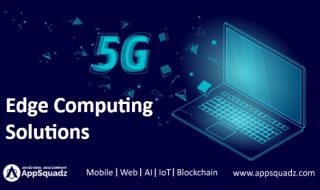 Edge Computing Solutions